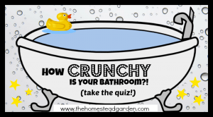 "How ""Crunchy"" is your Bathroom? Take the Quiz!"