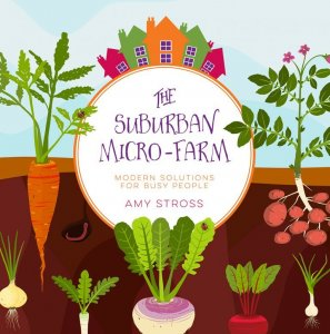 The Suburban Micro-Farm book