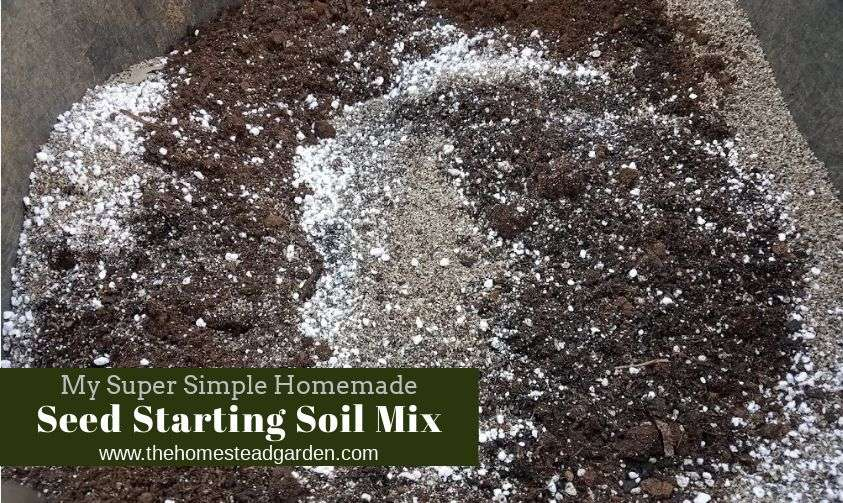 Homemade Seed Starting Soil Mix Recipe