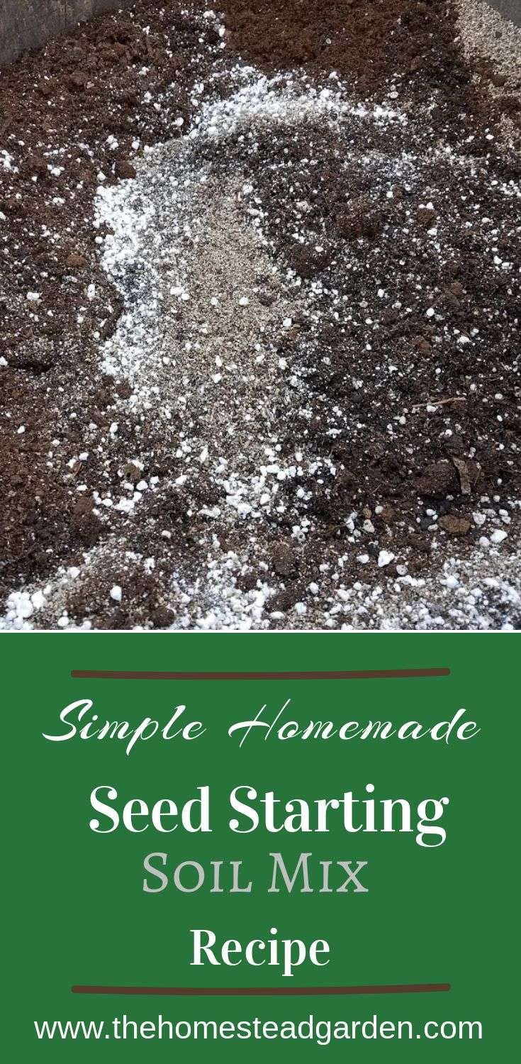 Simple Homemade Seed Starting Soil Mix Recipe